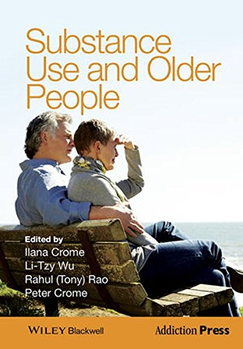 Substance Use and Older People (Addiction Press) by Wiley-Blackwell