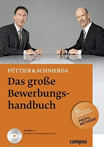 Das große Bewerbungshandbuch Broschiert – 8. Februar 2010 Christian Püttjer Uwe Schnierda Campus Verlag 3593389657