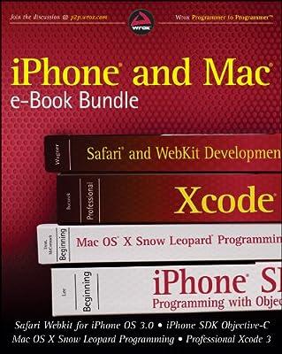 iPhone and Mac Wrox e-Book Bundle: Safari WebKit for iPhone