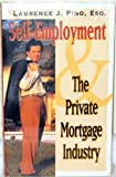 img - for The Private Mortgage Industry book / textbook / text book
