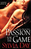 Passion for the Game, Sylvia Day, 0758217595