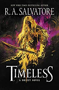 Timeless: A Drizzt Novel (Generations Book 1)