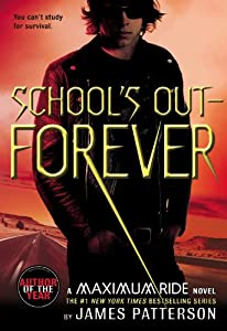 Paperback School's Out - Forever (Maximum Ride, Book 2) Book