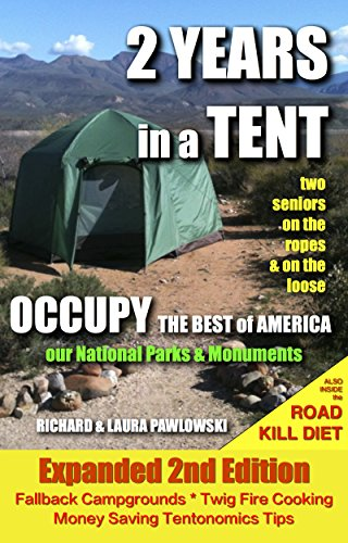 2 Years In A Tent by Richard and Laura Pawlowski
