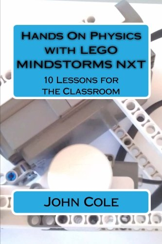 Hands On Physics with LEGO MINDSTORMS NXT: 10 Lessons for the Classroom (D Accelerometer)