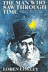 The Man Who Saw Through Time (The Scribner Library, Lyceum Editions, No. SL429)