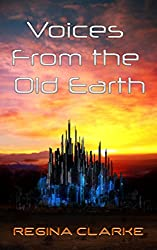 Voices from the Old Earth