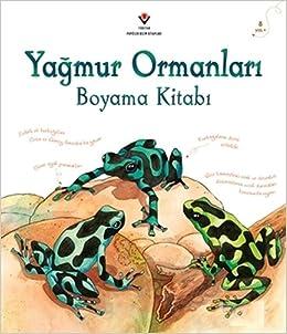 Yagmur Ormanlari Boyama Kitabi Jenny Cooper 9789754038514 Amazon