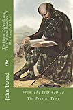 The House Of Argyll And The Collateral Branches Of The Clan Campbell: From The Year 420 To The Present Time