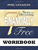 img - for 7 Steps to Becoming Financially Free: A Catholic Guide to Managing Your Money Workbook book / textbook / text book