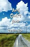 Aunt Cindy's House, C. D. Howington, 1462611133