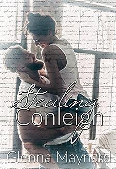 Stealing Conleigh by [Maynard, Glenna]