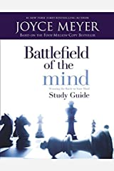 Battlefield of the Mind: Winning The Battle in Your Mind - Study Guide Paperback