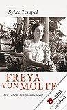 img - for Freya von Moltke: Ein Leben - Ein Jahrhundert (German Edition) book / textbook / text book