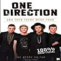 One Direction: And Then There Were Four Audiobook by Jessica Toyne,  Go Entertain Narrated by Sean Rogers