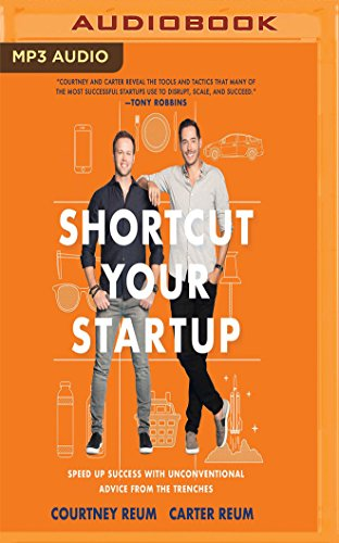 Shortcut Your Startup: Speed Up Success with Unconventional Advice from the Trenches by Audible Studios on Brilliance Audio (Image #1)