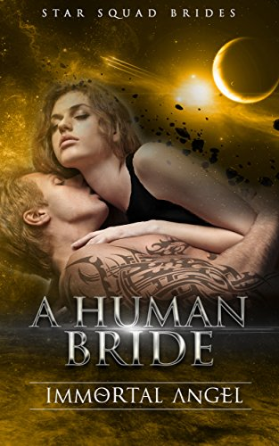 A Human Bride: A Virgin Shifter SciFi Alien Romance (Star Squad Brides Book 5)