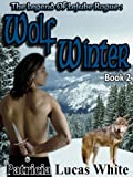 The Legend Of Lejube Rogue Book 2: Wolf Winter