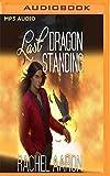 Last Dragon Standing (Heartstrikers)