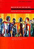Who do we say that we are?: Christian Identity in a Multi-Religious World (Interreligious Dialogue and Cooperation Programme)