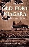 Death at Old Fort Niagara: A Cadogan Cain Mystery