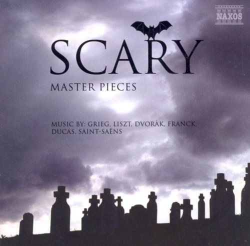 Scary Halloween Carnival Music (Scary Masterpieces - Music by Grieg, Liszt, Dvorak, Franck, Ducas,)