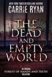 download ebook the dead and empty world: stories from the forest of hands and teeth pdf epub
