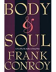 Body & Soul: A Novel