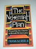 Nehemiah Plan, Frank Reid, 1560437669