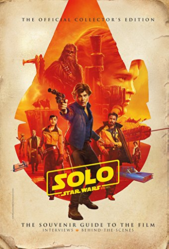 Solo  A Star Wars Story Official Collectors Edition