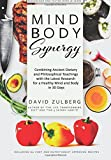 The Mind Body Synergy Diet: Master Mindfulness and Weight loss in just 30 days, including 60 Nutritionist Approved Recipes