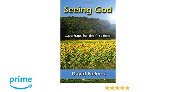 Seeing God: Perhaps For The First Time