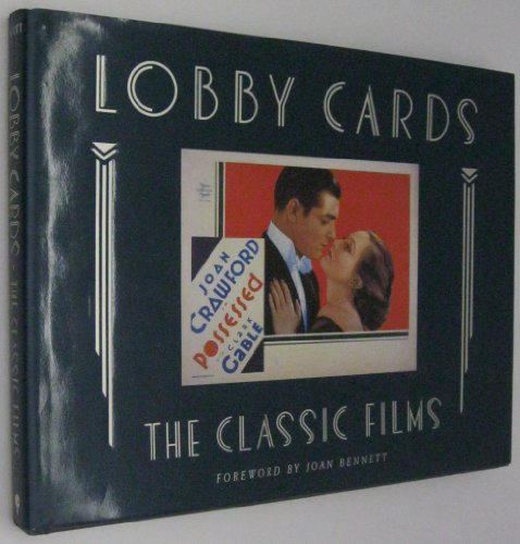 Lobby Cards: The Classic Films : The Michael Hawks Collection
