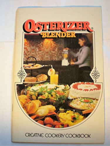 Osterizer Blender: Creative Cookery (Sunbeam Black Blender)