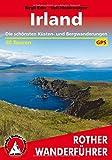 Irland: Die schönsten Küsten- und Bergwanderungen. 50 Touren. Mit GPS-Tracks. (Rother Wanderführer)
