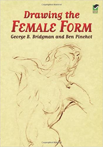 Drawing the Female Form (Dover Anatomy for Artists): George B ...