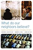 What Do Our Neighbors Believe?, Kendra G. Hotz and John Kaltner, 0664230652
