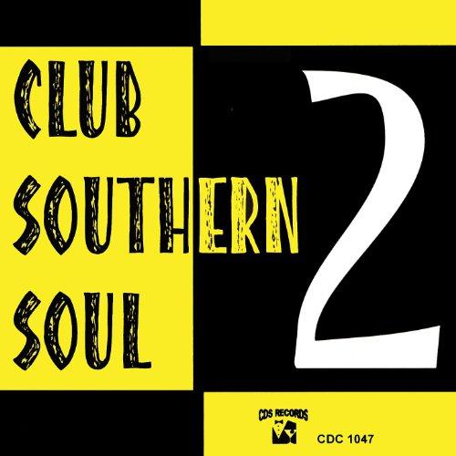 Club Southern Soul 2