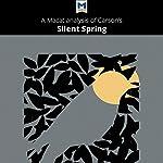 A Macat Analysis of Rachel Carson's Silent Spring   Nikki Springer