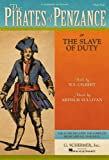 The Pirates of Penzance: or The Slave of Duty Vocal Score