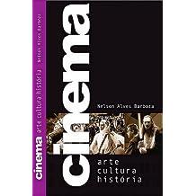 CINEMA - ARTE, CULTURA, HISTÓRIA