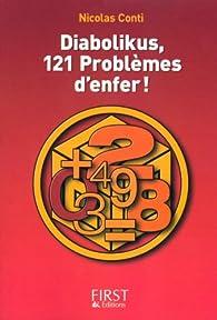 Diabolikus, 121 problèmes d'enfer ! par Nicolas Conti