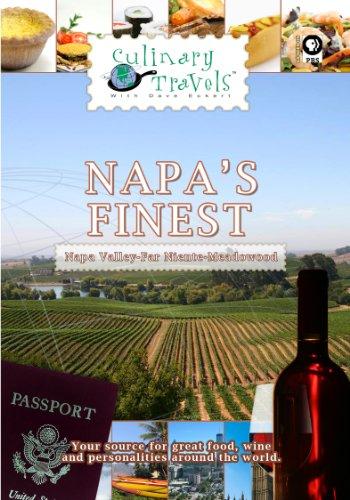 Culinary Travels Napa's Finest Napa Valley-Far Niente-Meadowood (Far Niente Napa Valley)