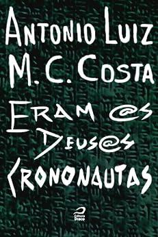 Amazon.com: Eram @s deus@s crononautas (Portuguese Edition