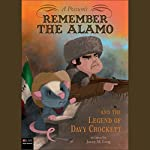 A Possum's Remember the Alamo and the Legend of Davy Crockett | Jamey Long