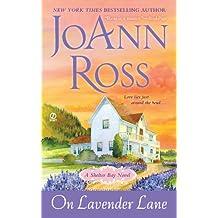 On Lavender Lane: A Shelter Bay Novel