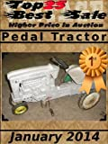 Top25 Best Sale - Higher Price in Auction - Pedal Tractor - January 2014