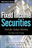 Fixed Income Securities, Bruce Tuckman and Angel Serrat, 0470891696