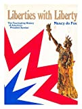 Liberties with Liberty, Nancy J. Fox, 0525243771