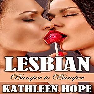 Lesbian: Bumper to Bumper Audiobook
